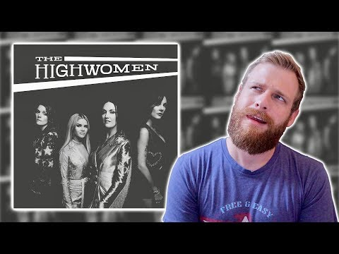 The Highwomen - Self-Titled | Album Review