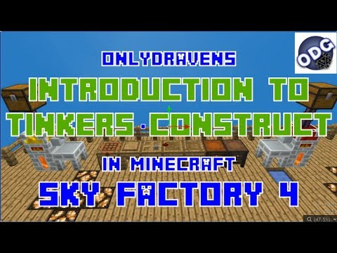 Minecraft - Sky Factory 4 - Introduction to Using Tinkers Construct