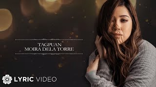 Moira Dela Torre - Tagpuan (Official Lyric Video) - Video Youtube