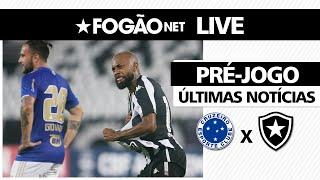 LIVE | Cruzeiro x Botafogo | 30ª rodada da Série B-2021 | Últimas notícias 📰🔥