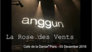 Anggun - La Rose des Vents | Anggun en Concert Live | Cafe de la Danse, Paris