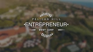 Pelican Hill Entrepreneur Boot Camp 2019