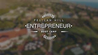 Pelican Hill Entrepreneur Boot Camp 2019