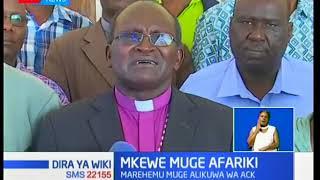 Mkewe Muge Afariki:Mke wa Askofu Muge afariki,alikuwa mpiganaji wa demokrasia