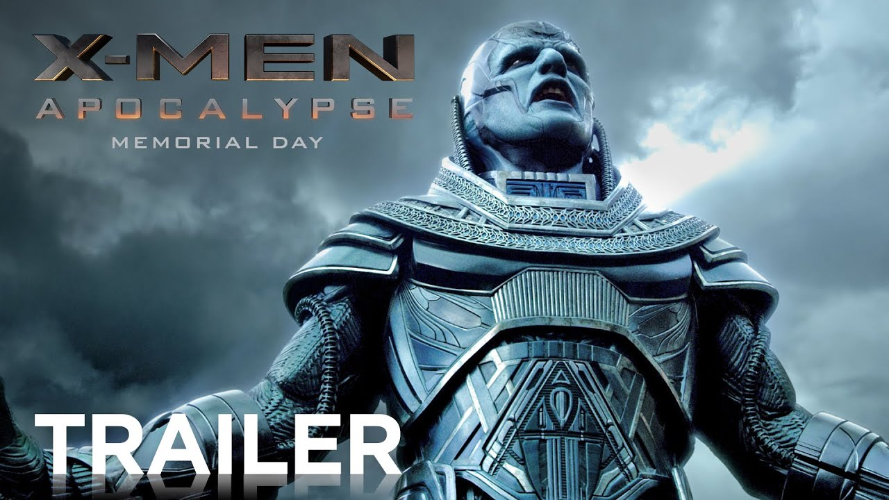 Movie Trailer:  X-Men: Apocalypse (2016)