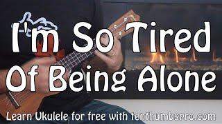 So Tired of Being Alone - Al Green - R&B Ukulele Tutorial