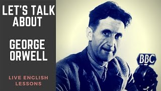 3 Important Quotes From George Orwell | Famous English Writers