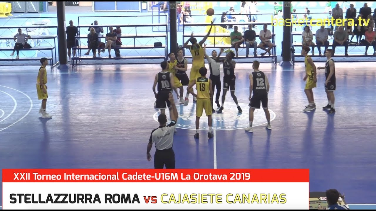 U16M -  STELLA AZZURRA ROMA vs CAJASIETE TENERIFE.- Torneo Cadete La Orotava 2019 (BasketCantera.TV)