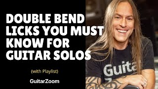 Double Bend Licks You Must Know for Guitar Solos | Creative Soloing Workshop