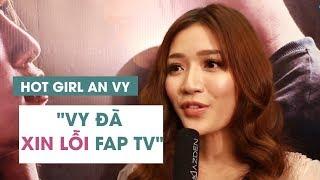 Rời FAP TV, An Vy mong khán giả cho mình thêm thời gian và cơ hội