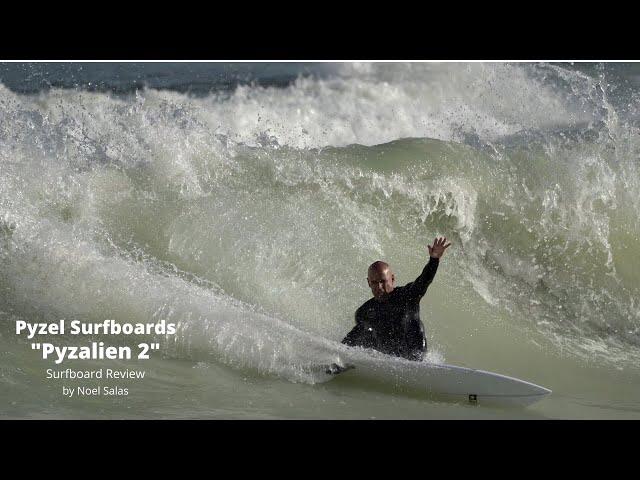 """Pyzel """"Pyzalien 2"""" Surfboard Review by Noel Salas Ep.99"""