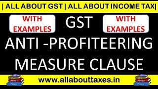 GST - ANTI PROFITEERING MEASURE WITH EXAMPLE II ALL ABOUT GST II CA MANOJ GUPTA