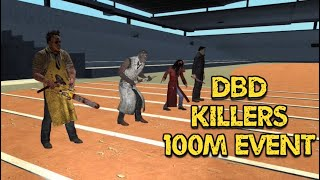 Dead By Daylight 100m Tournament. (Killers)