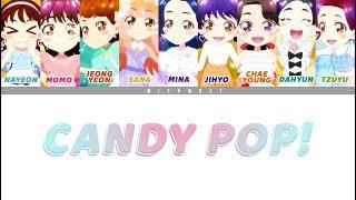 트와이스 (TWICE) - CANDY POP : Colour-Coded ENG LYRICS/日本語歌詞/한국어 가사