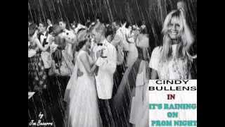 IT'S RAINING ON PROM NIGHT - CINDY BULLENS -1978 -  Produção: Joe Becerra