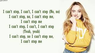 Sabrina Carpenter   I Can't Stop Me | Lyrics