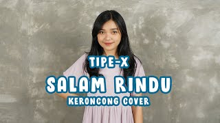 Tipe-X - Salam Rindu (KERONCONG) cover Remember Entertainment