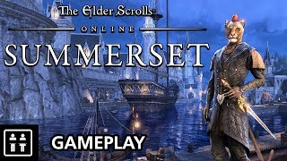 45 Minutes Of The Elder Scrolls Online: Summerset - Gameplay