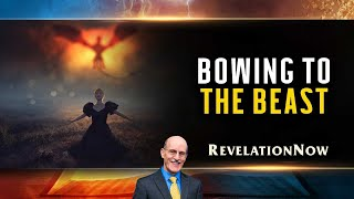 """Revelation Now: Episode 14 """"Bowing to the Beast"""" with Doug Batchelor"""