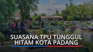 Suasana Tempat Pemakaman Umum Tunggul Hitam Kota Padang Pasca Salat Idul Fitri 1442 H