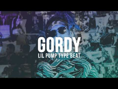 [FREE] Lil Pump Type Beat | Gordy