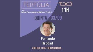 #AOVIVO | Fernando Haddad participa do programa Tertúlia