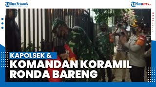 Pastikan Tak Ada yang Melanggar PPKM Mikro, Kapolsek dan Komandan Koramil Ciputat Timur Ronda Bareng