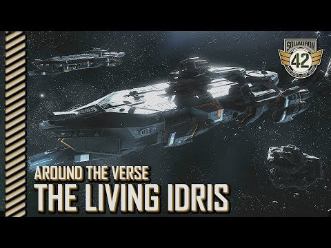 Squadron 42: Around the Verse - The Living Idris