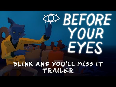 Before Your Eyes : Trailer d'annonce