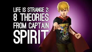 Life is Strange 2: 8 Theories We Need To Discuss After Playing Captain Spirit (SPOILERS)