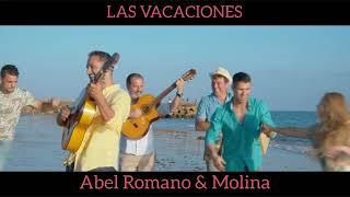 Teaser LAS VACACIONES Abel Romano y Molina