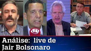 Comentaristas analisam live do presidente Jair Bolsonaro nesta quinta-feira