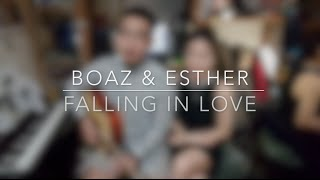 Falling in love - Us The Duo (Cover) | Boaz & Esther