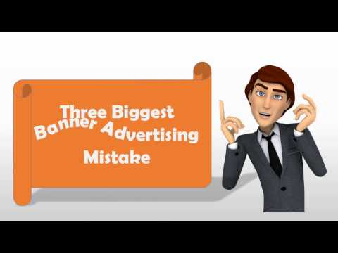 3 biggest banner advertising mistakes