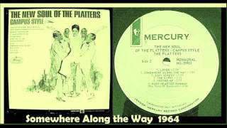 The Platters - Somewhere Along the Way