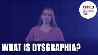 What Is Dysgraphia? | Abigail Lee | Winter Park High School