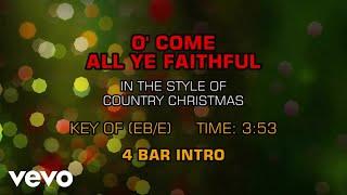Country Christmas - O' Come All Ye Faithful (Karaoke)