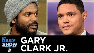 """Gary Clark Jr.   """"This Land"""" & Writing Songs That Confront Hate With Love 