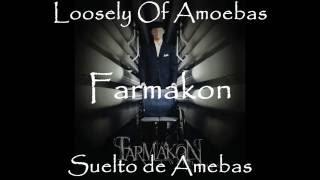 Farmakon - Loosely Of Amoebas (Lyrics - Subtitulado)