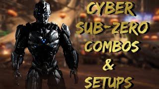 MKX:Cyber Sub-Zero Combos & Setups(32-102%)