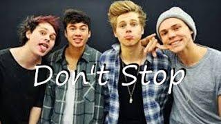 Don't Stop  - 5SOS ( Lyrics )