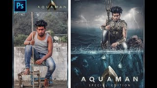 Photoshop Manipulation Tutorial // How To Create Aquaman Poster // Easy By // Sony Jackson