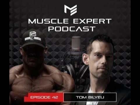 Muscle Expert Podcast - Tom Bilyeu - Learn anything, find your passion, and quantum entanglement