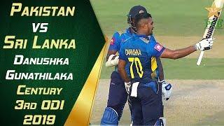 Danushka Gunathilaka Century | Highlights | Pakistan vs Sri Lanka 2019 | 3rd ODI | PCB