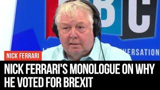 Why I Am A Reluctant Brexiteer - Nick Ferrari - LBC