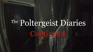 The Poltergeist Diaries Continued Part 35 - Nomadic