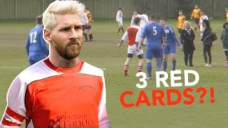 3 Red Cards In 3 Games?!   Sunday League Messi