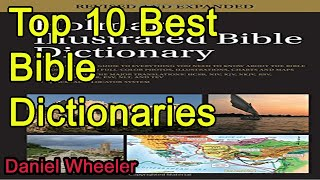 Top 10 Best Bible Dictionaries 2019 2020