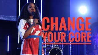 """Change Your Core"" - Sarah Jakes Roberts"