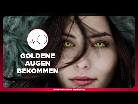 🎧 AUGENFARBE ÄNDERN - GOLDENE AUGEN BEKOMMEN OHNE KONTAKTLINSEN & OP - GOLDENE AUGEN SUBLIMINAL